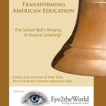 Transforming American Education: The School Bell's Ringing; Is Anyone Listening?